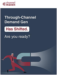 Through-Channel-Demand-Gen-Has-Shifted